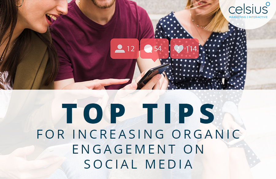 Top Tips for Increasing Organic Engagement on Social Media